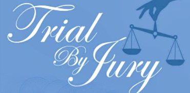 Silence in court…for Trial by Jury