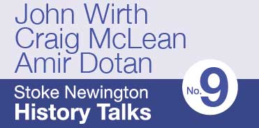 Stoke Newington History Talk No9