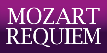 POSTPONED Mozart Requiem